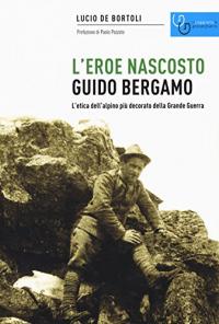 L'eroe nascosto, Guido Bergamo