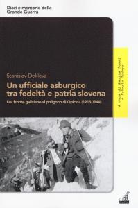 Un ufficiale asburgico tra fedeltà e patria slovena
