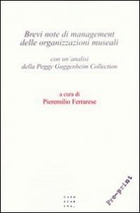Brevi note di management delle organizzazioni museali