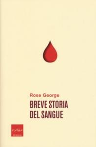 Breve storia del sangue