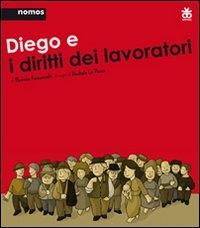 Diego e i diritti dei lavoratori