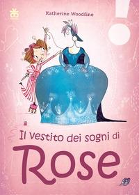 Il vestito dei sogni di Rose