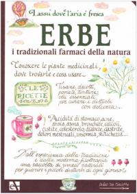 Erbe, i tradizionali farmaci della natura