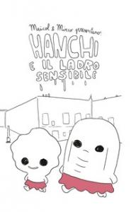 Hanchi e il ladro sensibile