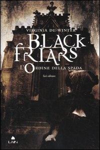 Black Friars. L'ordine della spada