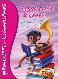 Leggo, scrivo & canto