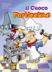Il cuoco pasticcione