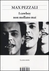 I cowboy non mollano mai