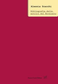 Bibliografia delle autrici del Novecento