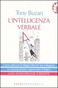 L' intelligenza verbale / Tony Buzan ; traduzione di Ira Rubini