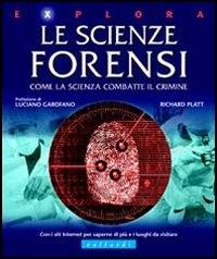 Le scienze forensi