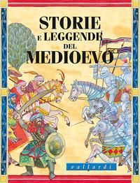 Storie e leggende del Medioevo