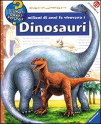 Milioni di anni fa vivevano i dinosauri