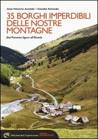 35 borghi imperdibili delle nostre montagne