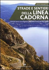 Strade e sentieri della Linea Cadorna