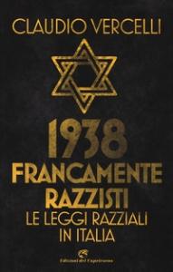 1938: francamente razzisti