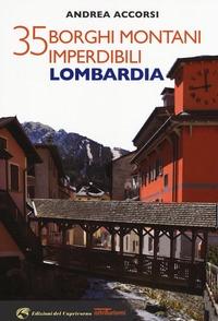 35 borghi montani imperdibili della Lombardia