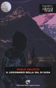 Il legionario della Val di Susa