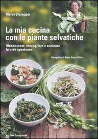 La mia cucina con le piante selvatiche
