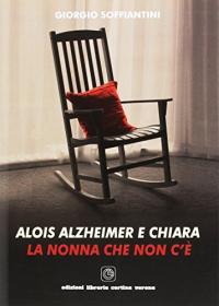 Alois Alzheimer e Chiara