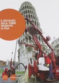 Il restauro della Torre pendente