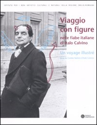 Viaggio con  figure nelle fiabe italiane di Italo Calvino