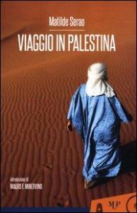 Viaggio in Palestina