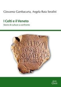 I Celti e il Veneto