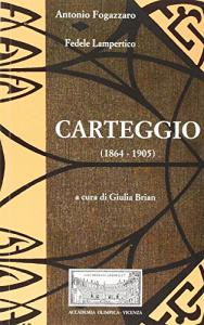 Carteggio (1864-1905)
