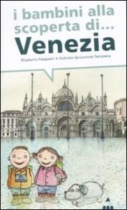 I bambini alla scoperta di Venezia