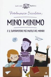 Mino Minimo e il superpotere più inutile del mondo
