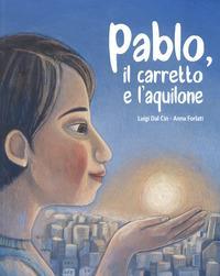 Pablo, il carretto e l'aquilone