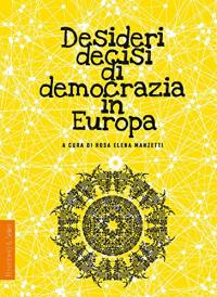 Desideri decisi di democrazia in Europa