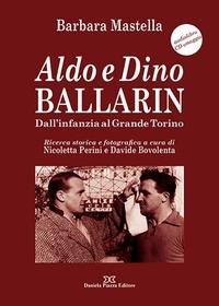 Aldo e Dino Ballarin