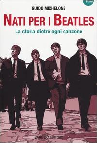 Nati per i Beatles
