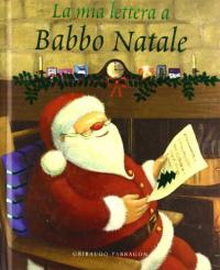La mia lettera a Babbo Natale