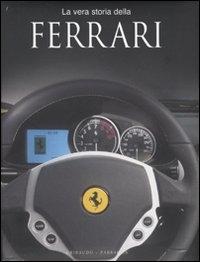 La vera storia della Ferrari