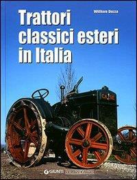 Trattori classici esteri in Italia