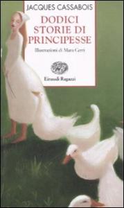 Dodici storie di principesse