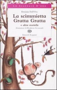 La scimmietta Gratta Gratta e altre storielle