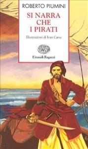 Si narra che i pirati