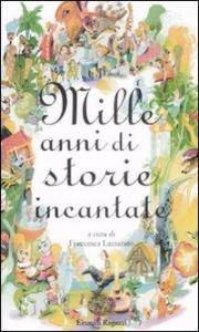 Mille anni di storie incantate