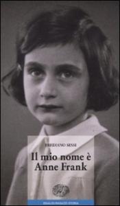 Il mio nome e' Anne Frank