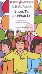 Il canto di Micaela