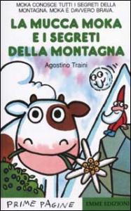 La mucca Moka e i segreti della montagna