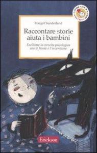 Raccontare storie aiuta i bambini
