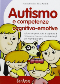 [archivio elettronico]  Autismo e competenze cognitivo-emotive
