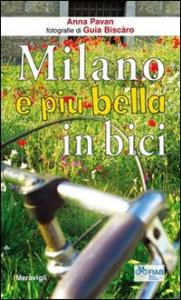 Milano è più bella in bici