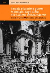 Tiepolo e la prima guerra mondiale: dagli Scalzi alle Gallerie dell'Accademia