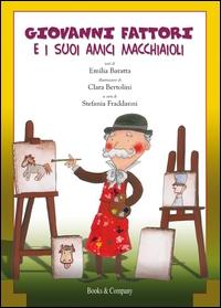 Giovanni Fattori e i suoi amici macchiaioli